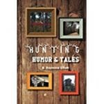 Hunting Humor and Tales